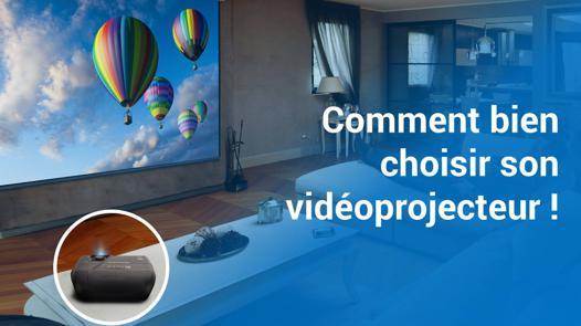 bien choisir son videoprojecteur
