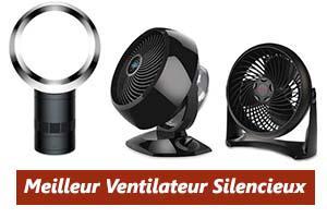 meilleur ventilateur silencieux